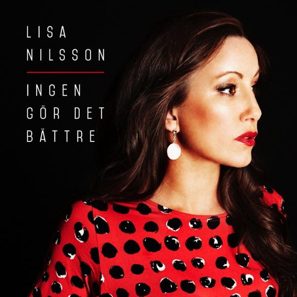 Lisa_Nilsson_-_Ingen_Gor_Det_Battre